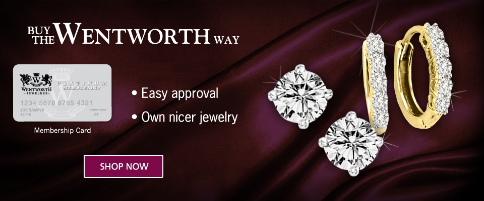 Buy/Shop Now The Wentworth Way, Easy approval, Own quality jewelry